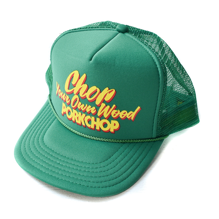 CHOP YOUR OWN WOOD CAP GREEN